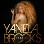 Yanela Brooks feat. Brian Cross - Mondays