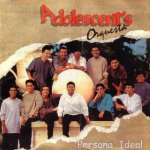 Adolescent's Orquesta - Persona ideal