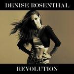 Denise Rosenthal - Revolution