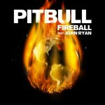 Pitbull feat. John Ryan - Fireball