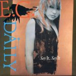 E.G. Daily - Say it, say it