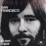 Maxime Le Forestier - San Francisco