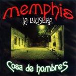 Memphis La Blusera - La flor más bella