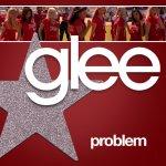 Glee - Problem