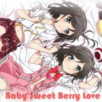 Yui Ogura - Baby Sweet Berry Love (TV)