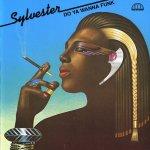 Sylvester - Do ya wanna funk