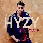 Grzegorz Hyży - Pod wiatr