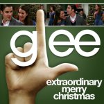 Glee - Extraordinary Merry Christmas
