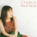 Chaka - Blue As The Sky