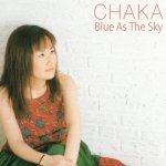 Chaka - Blue As The Sky