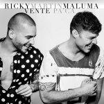 Ricky Martin y Maluma - Vente pa'ca