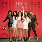 Fifth Harmony - Better Together