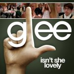 Glee - Isn't She Lovely