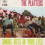 The Platters - Smoke gets into your eyes
