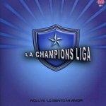 La Champions Liga - Dime si eres feliz