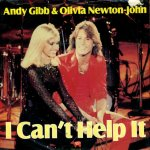 Andy Gibb & Olivia Newton John - I Can't Help It