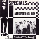 The Specials - A message to you, Rudy
