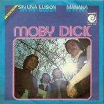 Moby Dick - Sin una ilusión