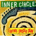 Inner Circle - Games people play