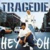 Tragédie - Hey Oh