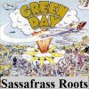 Green Day - Sassafrass Roots