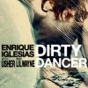 Enrique Iglesias, Usher & Lil Wayne - Dirty Dancer