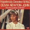Olivia Newton-John - Hopelessly devoted to you