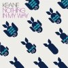 Keane - Nothing In My Way