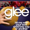 Glee - Hit Me With Your Best Shot, One Way Or Another